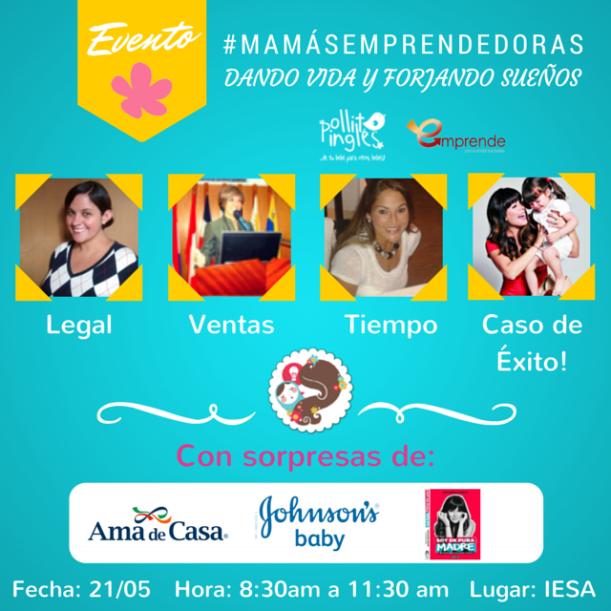Evento Mamás Emprendedoras: Dando vida y forjando sueños.